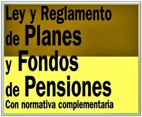 ley-y-reglamento-de-planes-y-fondos-de-pensiones-con-normativa-complementaria-derecho-biblioteca-de-