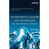 Environmental Analysis and Technology for the Refining Indus (Chemical Analysis: A Series of Monographs on Analytical...