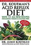 Dr. Koufman's Acid Reflux Diet: With...