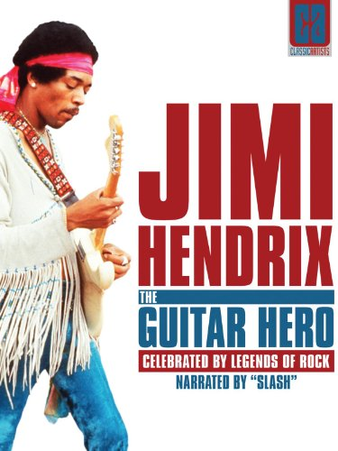 Jimi Hendrix: The Guitar Hero: Classic Artists by Jimi Hendrix,&#32;Eric Clapton,&#32;Paul Rodgers,&#32;Slash and Mick Taylor