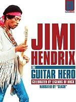 Jimi Hendrix: The Guitar Hero: Classic Artists
