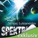 Spektrum (       ungekürzt) von Sergej Lukianenko Gesprochen von: David Nathan