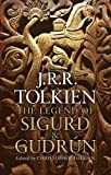 img - for The Legend of Sigurd and Gudr n by Tolkien, J.R.R. (2009) Hardcover book / textbook / text book