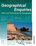 Geographical Enquiries: Skills and Techniques for Geography