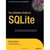 The Definitive Guide to SQLite ~ Mike Owens