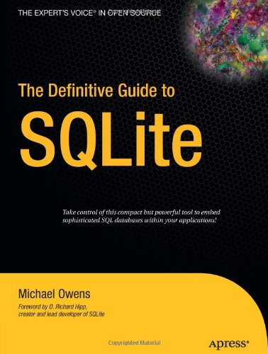 The Definitive Guide to SQLite