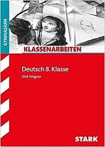 klassenarbeiten deutsch 8 klasse gymnasium 9783866685475 books. Black Bedroom Furniture Sets. Home Design Ideas