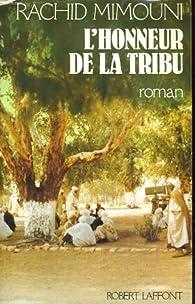 L'honneur de la tribu par Rachid Mimouni