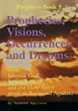 img - for Prophecies, Visions, Occurrences, and Dreams book / textbook / text book