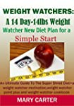 WEIGHT WATCHERS: A 14DAY-14LBS NEW DI...