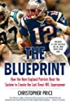 The Blueprint: How the New England Pa...