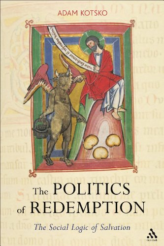 The Politics of Redemption: The Social Logic of Salvation