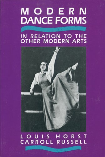 Modern Dance Forms: In Relation to the Other Modern Arts