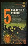 img - for 5 Unearthly Visions book / textbook / text book