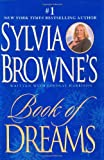 Sylvia Browne's Book of Dreams (0525946586) by Sylvia Browne