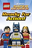 LEGO� DC Super Heroes Ready for Action! (DK Reader Book 1)