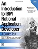 img - for An Introduction to IBM Rational Application Developer: A Guided Tour (Ibm Illustrated Guide Series) by Jane Fung (2005-06-01) book / textbook / text book