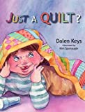 img - for Just a Quilt? book / textbook / text book