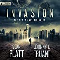 Invasion: Alien Invasion, Book 1 (       UNABRIDGED) by Sean Platt, Johnny B. Truant Narrated by Ray Porter