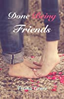 Done Being Friends (English Edition)