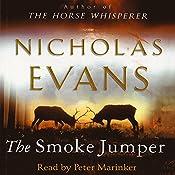 The Smoke Jumper | [Nicholas Evans]