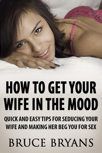 how to get a girl in the mood