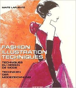 Fashion Illustration Techniques: Maite Lafuente ...