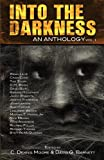 img - for Into the Darkness: An Anthology (Volume 1) book / textbook / text book
