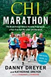 img - for Chi Marathon: The Breakthrough Natural Running Program for a Pain-Free Half Marathon and Marathon (Paperback) - Common book / textbook / text book
