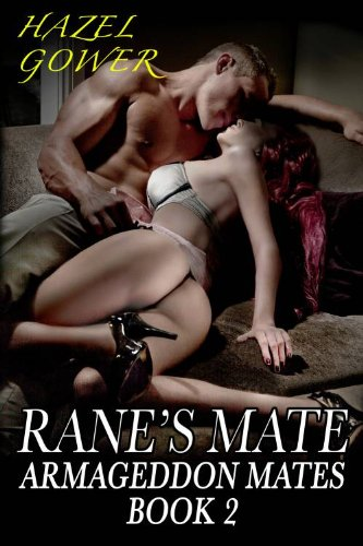 Hazel Gower - Rane's Mate (Armageddon Mates)