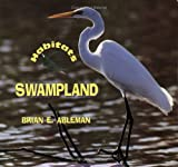 img - for Swampland (Habitats) by Brian E. Ableman (1998-03-01) book / textbook / text book