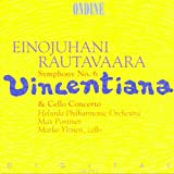 Rautavaara: Symphony No. 6 - Vincentiana; Cello Concerto, Op. 41