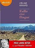 Faillir être flingué: Livre audio 1 CD MP3 - 644 Mo - Suivi dun entretien avec l'auteur par Féodor Atkine