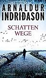 Arnaldur Indri�ason: Schattenwege