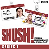 img - for Shush!: The BBC Radio 4 sitcom book / textbook / text book