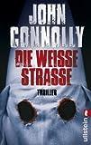 Die weiße Straße (Ein Charlie-Parker-Thriller, Band 4) title=