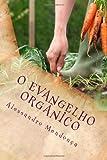 O Evangelho Orgânico: