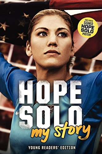 Hope Solo My Story Young Readers Edition [Solo, Hope] (Tapa Dura)