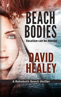 Beach Bodies: A Rehoboth Beach Thriller download ebook