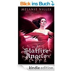 Starfire Angels (Starfire Angels: Dark Angel Chronicles Book 1) (English Edition)