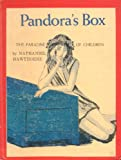 Pandora's Box; The Paradise of Children. (0070273189) by Hawthorne, Nathaniel