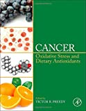 img - for Cancer: Oxidative Stress and Dietary Antioxidants book / textbook / text book