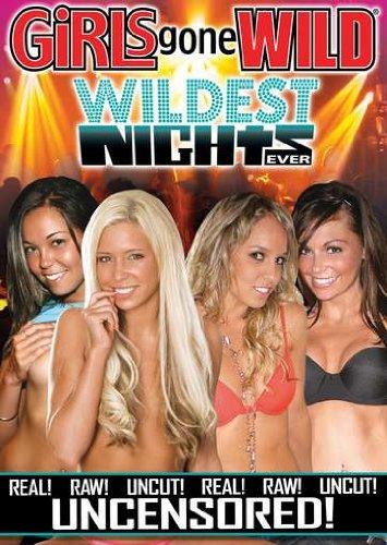 GIRLS GONE WILD: WILDEST NIGHTS EVER