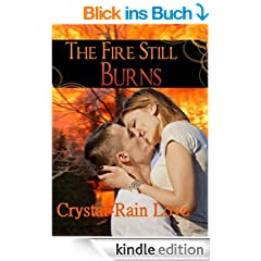 The Fire Still Burns (English Edition)