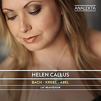Helen Callus � Fathers and Sons: Music From Johann Sebastian Bach's Circle in Leipzig