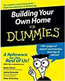 img - for Building Your Own Home For Dummies by Daum, Kevin, Brewster, Janice, Economy, Peter (2005) Paperback book / textbook / text book