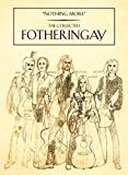 Nothing More: The Collected Fotheringay by Fotheringay