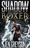 Shadow Boxer: NA Fantasy/Time Travel Romance (Alterations Book 2)