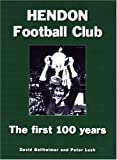 David Ballheimer Hendon Football Club: The First 100 Years
