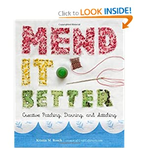 Downloads Mend It Better: Creative Patching, Darning, and Stitching